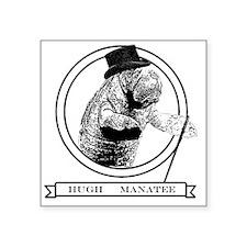 "Hugh Manatee Square Sticker 3"" x 3"""