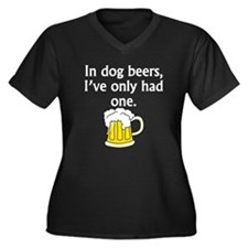 In Dog Beers Plus Size T-Shirt
