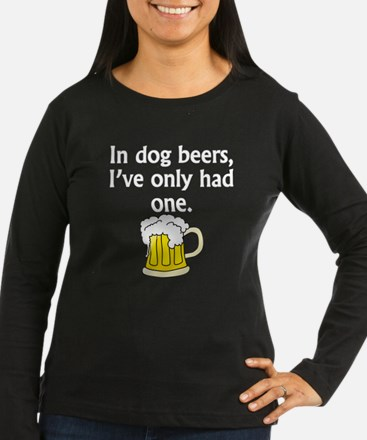 In Dog Beers Long Sleeve T-Shirt