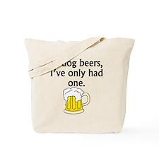 In Dog Beers Tote Bag