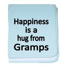 Happiness is a hug from Gramps baby blanket