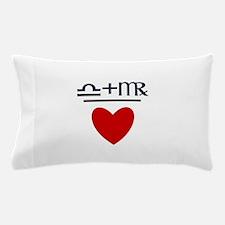 Libra + Virgo = Love Pillow Case