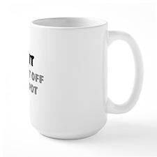 SHIT, OR GET OFF THE POT Mug
