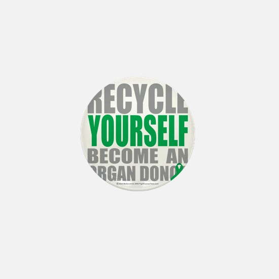 Recycle-Yourself-Organ-Donor Mini Button