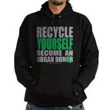 Recycle-Yourself-Organ-Donor Hoodie