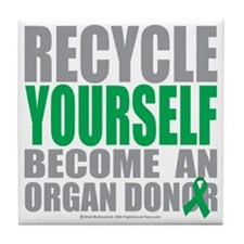 Recycle-Yourself-Organ-Donor Tile Coaster