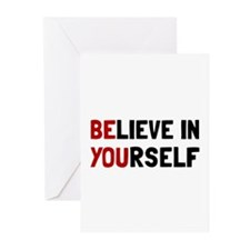 Believe In Yourself Greeting Cards
