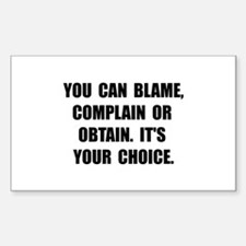 Blame Complain Obtain Decal