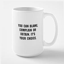 Blame Complain Obtain Mugs