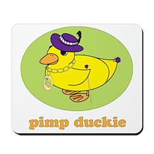 pimp-duckie Mousepad