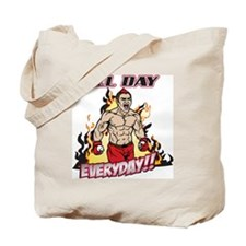 All Day Every Day MMA Tote Bag