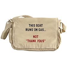 Boat Runs Gas Messenger Bag