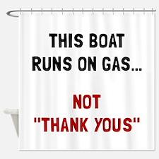 Boat Runs Gas Shower Curtain