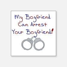 """arrest boyfriend Square Sticker 3"""" x 3"""""""
