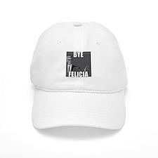 Bye Felicia Baseball Baseball Baseball Cap