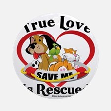 Rescued-Love-2009 Round Ornament