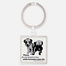 dont-breed-or-buy-2009 Square Keychain