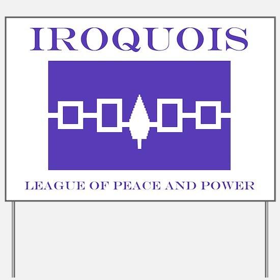 3-IROQUOIS Yard Sign