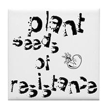plantseedsresistance1 Tile Coaster