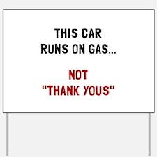 Car Runs Gas Yard Sign