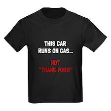 Car Runs Gas T-Shirt