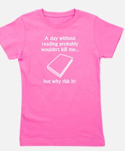 A Day Without Reading Girl's Tee