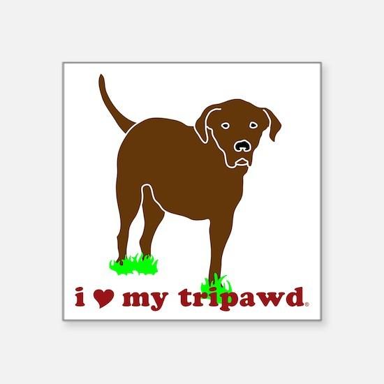 "I Love My Tripawd Front Leg Square Sticker 3"" x 3"""
