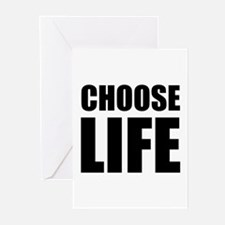 Choose Life Greeting Cards