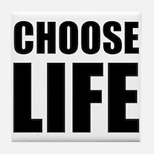Choose Life Tile Coaster