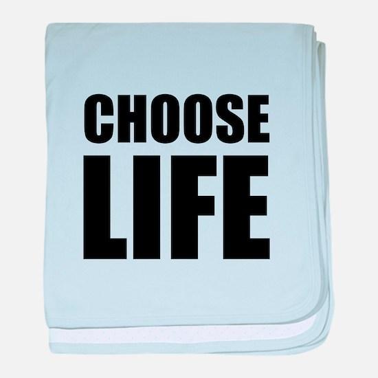 Choose Life baby blanket
