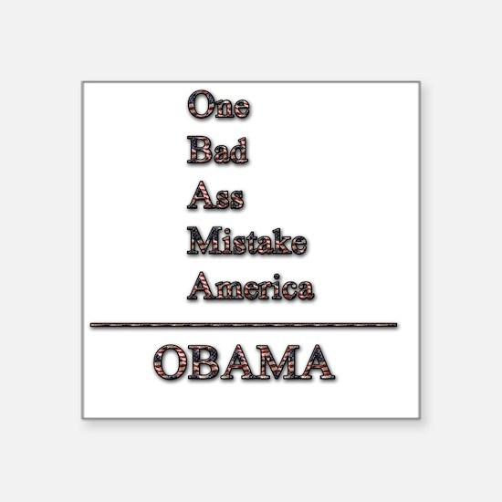 "obama mistake tshirt png Square Sticker 3"" x 3"""