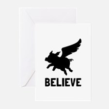 Flying Pig Believe Greeting Cards