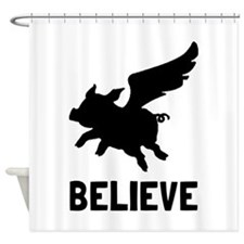 Flying Pig Believe Shower Curtain
