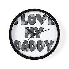 lovemydaddy3 Wall Clock