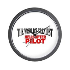 """The World's Greatest Helicopter Pilot"" Wall Clock"
