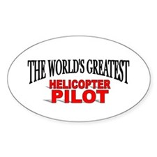 """""""The World's Greatest Helicopter Pilot"""" Bumper Stickers"""