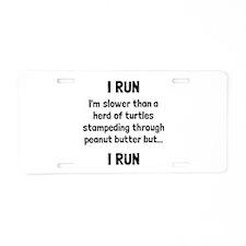 I Run Aluminum License Plate