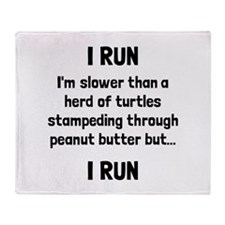 I Run Throw Blanket