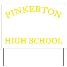 Pinkerton-High-School Yard Sign