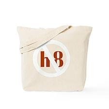 lite no h8 Tote Bag