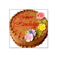 "happy birthday cake chocola Square Sticker 3"" x 3"""