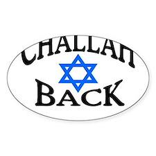 CHALLAH BACK T-SHIRT SHIRT JE Oval Decal