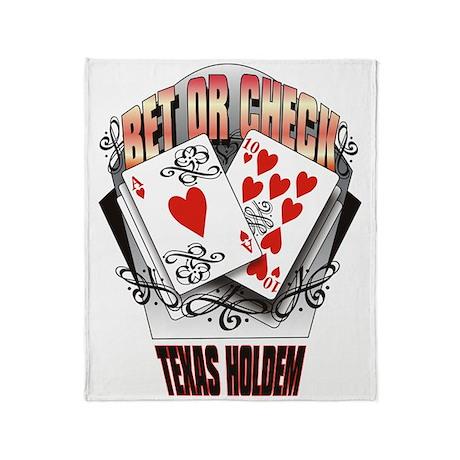 BET OR CHECK TEXAS HOLDEM 2 Throw Blanket