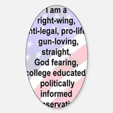 4-I AM A RIGHT WING ANTI-LEGAL PROL Decal