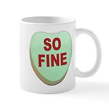 So Fine Valentine Candy Heart Mug