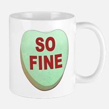 So Fine Valentine Candy Heart Mug