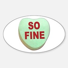 So Fine Valentine Candy Heart Oval Decal