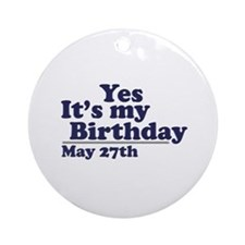 May 27 Birthday Ornament (Round)