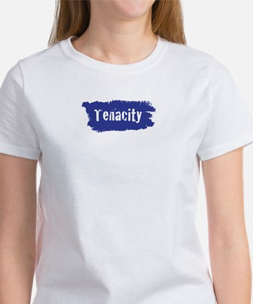 One-Word Statements: Tenacity T-Shirt