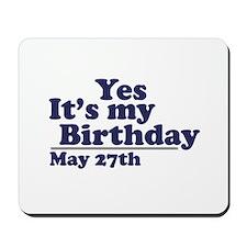 May 27 Birthday Mousepad